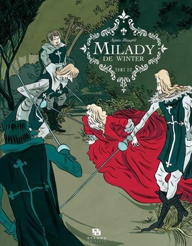 Milady de Winter, Tome 2 :