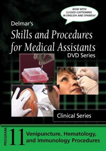 Skills and Procedures for Medical Assistants: Program 11: Venipuncture, with Closed Captioning (Delmar's Skills and Procedures for Medical Assistants: Dvd: Clinical) por Delmar Learning