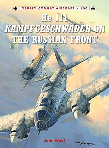He 111 Kampfgeschwader on the Russian Front (Combat Aircraft) por John Weal