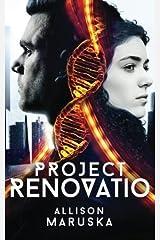 Project Renovatio (The Project Renovatio Trilogy) (Volume 1) by Allison Maruska (2016-04-12) Paperback