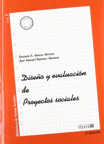 Diseño Y Evaluación De Proyectos Sociales por Gustavo A. Garcia Herrero