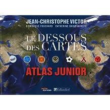 Le dessous des cartes : Atlas junior