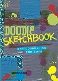 Doodle Sketchbook: Art Journaling for Boys