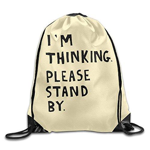 pants hats Sack Bag I'm Thinking Please Stand by Sports Cinch Bags Men's Women's Print Shoulder Drawstring Bag Backpack String Bags School Rucksack Gym Handbag 16.9