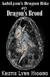 AabiLynn's Dragon Rite #0 Dragon's Brood: Egg Hatchlings' Ritual - Prequel Teaser (Dragon Rite Fantasy Action Adventure Sword and Sorcery Series Book 1)