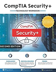 CompTIA Security+ Technology Workbook: Second Edition
