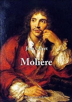 Molière: Vie et Oeuvre de Molière par [Calvet, Jean]