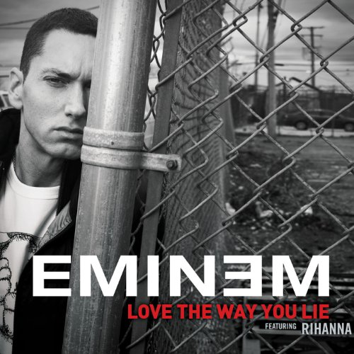 Love The Way You Lie [feat. Ri...