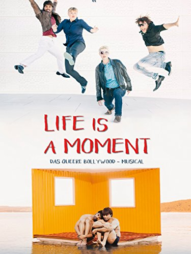 Life is a Moment - OmU