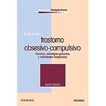 Tratando... trastorno obsesivo-compulsivo: Técnicas, estrategias generales y habilidades terapéuticas (Recursos Terapéuticos)