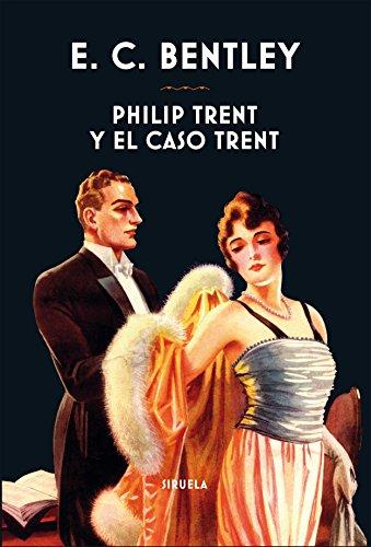 Philip Trent y el caso Trent (Libros del Tiempo nº 361)