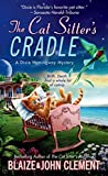 [(The Cat Sitter's Cradle)] [By (author) Blaize Clement ] published on (June, 2014) bei Amazon kaufen