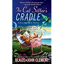 [(The Cat Sitter's Cradle)] [By (author) Blaize Clement ] published on (June, 2014)