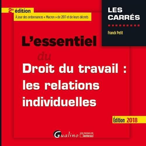 L'essentiel du droit du travail : les relations individuelles par François Petit