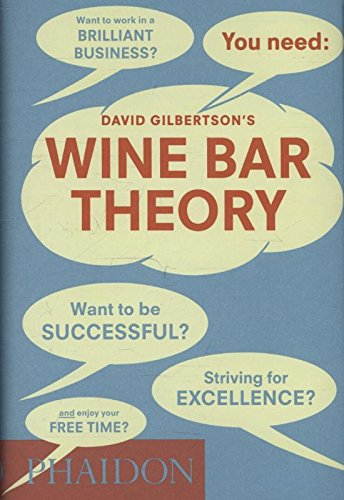 Wine Bar Theory par David Gilbertson