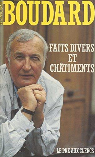 Faits divers et Châtiments (Belf.Pré Clercs) (French Edition)