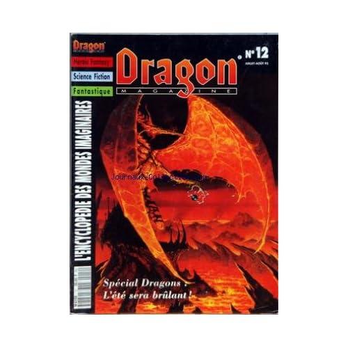 DRAGON MAGAZINE [No 12] du 01/07/1993 - HEROIC FANTASY - SCIENCE FICTION - FANTASTIQUE - ENCYCLOPEDIE DES MONDES IMAGINAIRES SPECIAL DRAGONS - DRAGONLANCE - ETOILE NOIRE