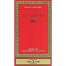 La Gaviota                                                                      . (CLASICOS CASTALIA. C/C.)