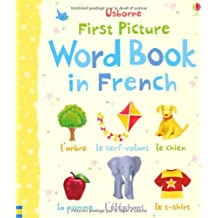 First Picture Word Book in French (Usborne First Picture Books)