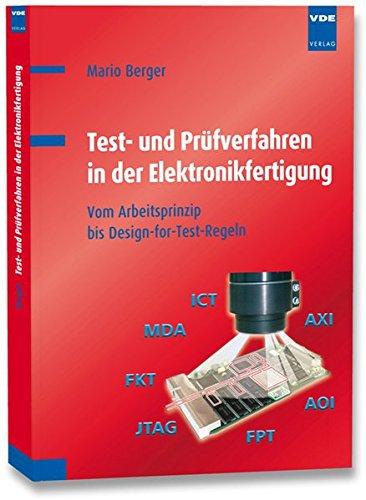 Test- und Prüfverfahren in der Elektronikfertigung: Vom Arbeitsprinzip bis Design-for-Test-Regeln