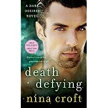 Death Defying (Dark Desires) by Nina Croft (2014-11-25)