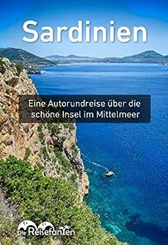 Sardinien: Eine Autorundreise über die schöne Insel im Mittelmeer von [Bode, Christian, Eckern, Christiane]