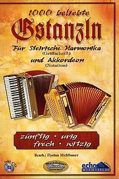 1000 BELIEBTE GSTANZLN FUER STEIRISCHE HARMONIKA UND AKKORDEON - arrangiert für Steirische Handharmonika - Diat. Handharmonika - Akkordeon - mit CD [Noten / Sheetmusic]