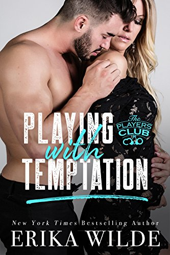 Playing with Temptation (The Players Club Book 1) (English Edition) von [Wilde, Erika]