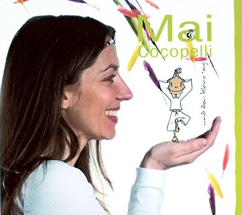 Mai Cocopelli und der kleine Yogi (CD)