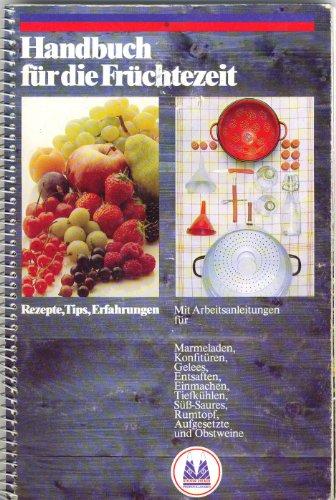 Handbuch für die Früchtezeit