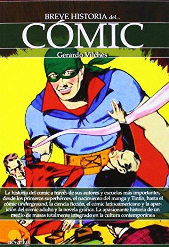 Breve historia del cómic por Gerardo Vilches Fuentes