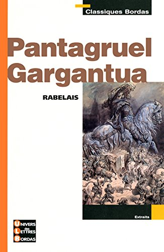 pantagruel ; gargantua par François Rabelais (Poche)