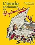 """Afficher """"L'école enchantée de Raylambert"""""""