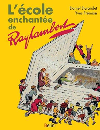 L'école enchantée de Raylambert par From Belin