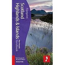 Scotland Highlands & Islands Handbook (Footprint Handbooks)