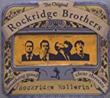 Rockridge Hollerin by Rockridge Brothers (2009-08-31)