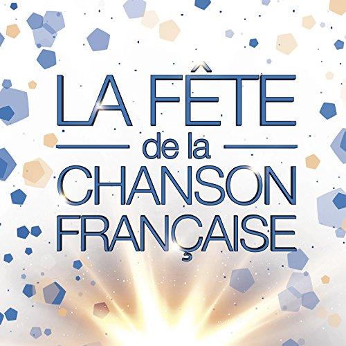 La fête de la chanson français...