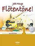 Jede Menge Flötentöne Band 1: Die Schule für Sopranblockflöte mit