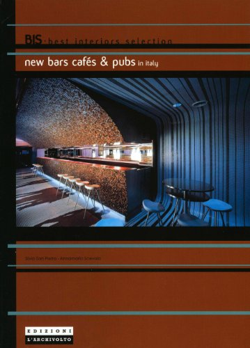 New Bars, Cafes & Pubs: In Italy (Bis)