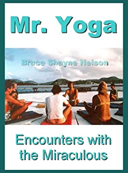 Mr. Yoga (English Edition) von [Nelson, Bruce Shayne]