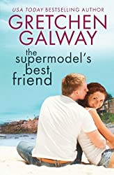 The Supermodel's Best Friend (Resort to Love) by Gretchen Galway (2013-07-06)