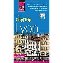 Reise Know-How CityTrip Lyon: Reiseführer mit Faltplan und kostenloser Web-App