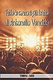 Tutte le canzoni più brutte di Antonello Venditti: Libro e regalo divertente per fan di Venditti. Tutte le sue canzoni sono stupende, per cui all'interno c'è una sorpresa (leggi descrizione qui sotto)