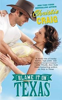 Blame It on Texas (Hotter in Texas) von [Craig, Christie]