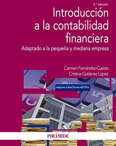 Introducción a la contabilidad financiera (Economía Y Empresa) por Carmen Fernández- Cuesta