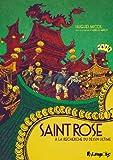 Saint Rose - À la recherche du dessin ultime