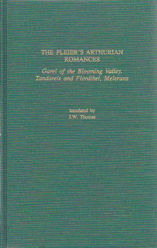 The Pleier's Arthurian Romances: Garel of the Blooming Valley, Tandareis and Flordibel, Meleranz (Garland Library of Medieval Literature, Band 91) Continental Garland
