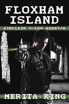 Floxham Island ~ Sinclair V-Log AZ267/M by [King, Merita]