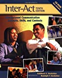 Inter-Act: Interpersonal Communication Concepts, Skills, and Contexts by Rudolph F. Verderber (2003-07-31)