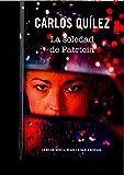 LA SOLEDAD DE PATRICIA (SERIE NEGRA)